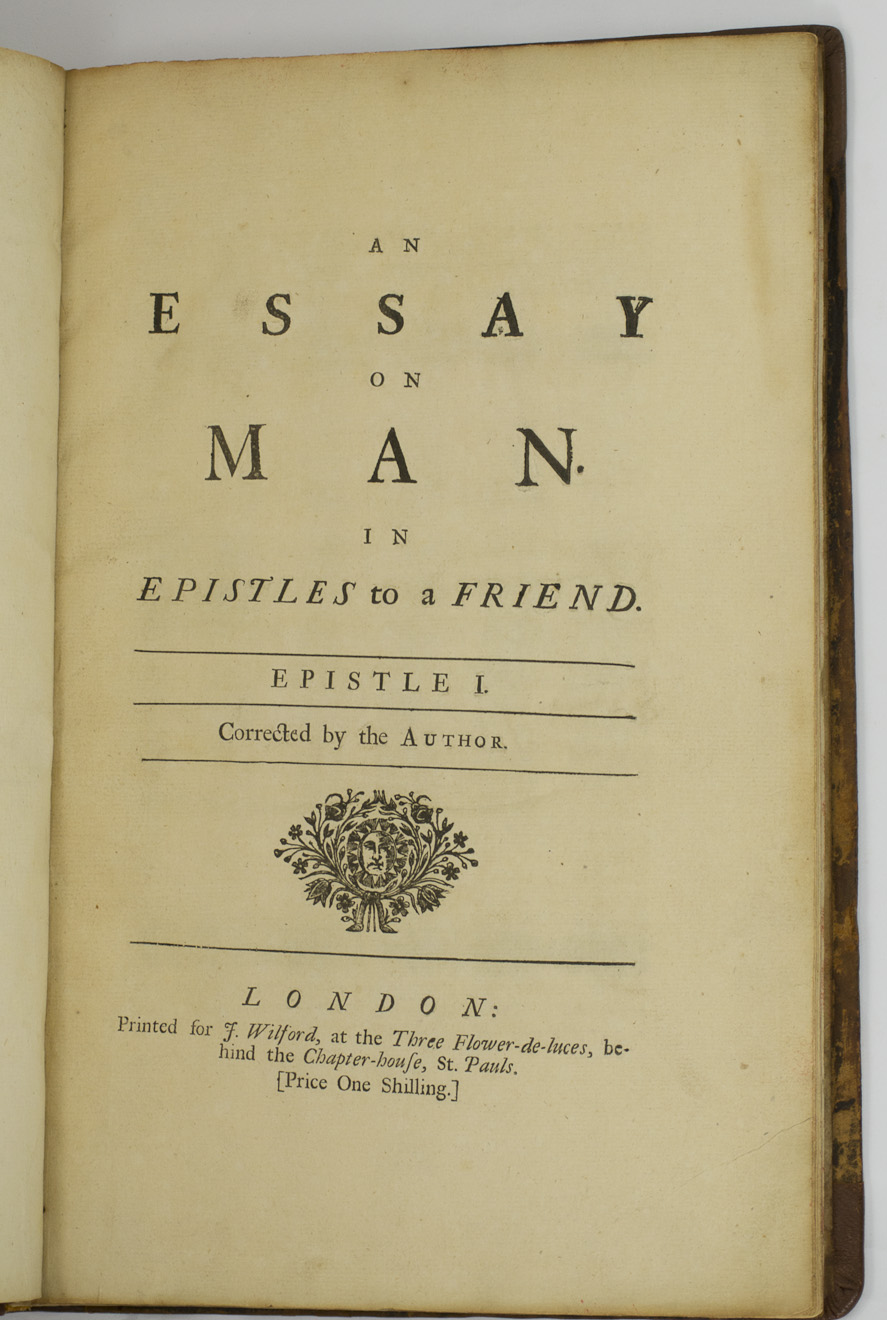 Pope Alexander Essay On Man Addressd To A Friend    Pope Alexander  Essay On Man Addressd To A Friend