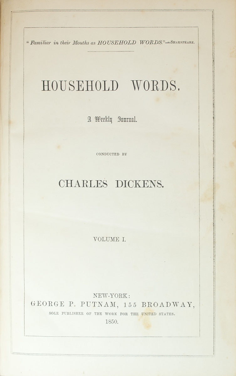 household words by charles dickens essay This essay asks what, if any, import the indian mutiny of 1857 had on a tale of two cities (1859), charles dickens's fictionalized account of the french revolution.