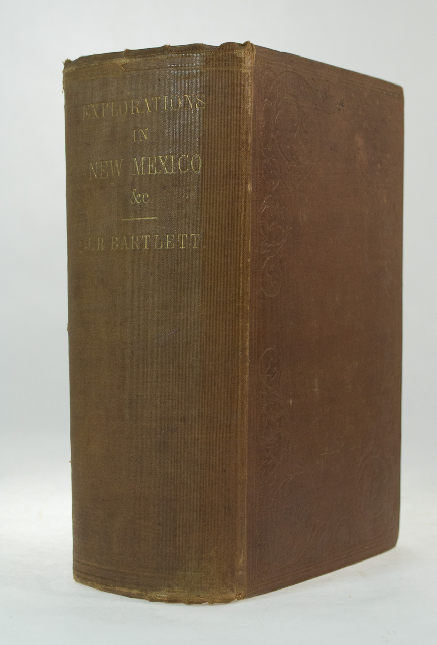 BARTLETT, John. - Personal Narrative of Explorations and Incidents.